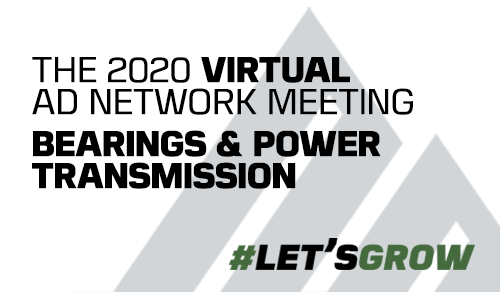 AD Bearings & Power Transmission Division hosts first virtual member network meeting