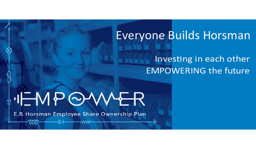 E.B. Horsman & Son Announces EMPOWER, their Employee Share Ownership Plan
